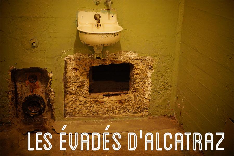 Evasion de la prison d'Alcatraz, par Dollyjessy - Blog Lifestyle, voyage.